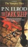 The Dark Sleep (Vampire Files, No. 8) - P. N. Elrod