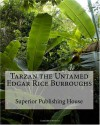 Tarzan the Untamed Edgar Rice Burroughs - Edgar Rice Burroughs