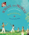 School for Princes: Stories from the Panchatantra - Jamila Gavin, Bee Willey
