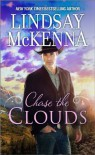 Chase the Clouds - Lindsay McKenna
