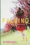 Falling - Kailin Gow