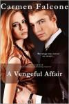 A Vengeful Affair - Carmen Falcone