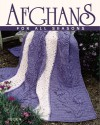 Afghans for All Seasons - Leisure Arts