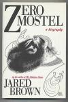 Zero Mostel: A Biography - Jared Brown