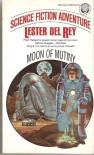 Moon of Mutiny - Lester del Rey