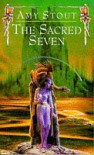 The Sacred Seven - Amy Stout