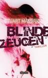 Blinde Zeugen - Stuart MacBride