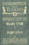 Rudy Dżil i jego pies - J.R.R. Tolkien