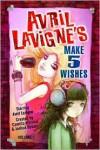 Avril Lavigne's Make 5 Wishes, Vol. 1 - Camilla d'Errico, Joshua Dysart, Avril Lavigne