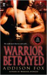 Warrior Betrayed (Sons of the Zodiac Series) - Addison Fox