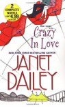 Crazy In Love (2-in-1) - Janet Dailey