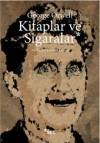 Kitaplar ve Sigaralar - George Orwell