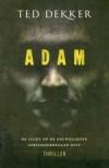 Adam - Ted Dekker, Gert van Santen