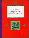 The Book of Dragons and Fabulous Beasts (Prospero's Library) - Violet Wharton