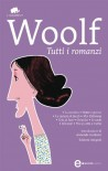 Tutti i romanzi (eNewton Classici) - VIRGINIA WOOLF
