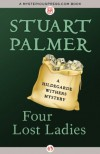 Four Lost Ladies (The Hildegarde Withers Mysteries) - Stuart Palmer