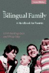 The Bilingual Family: A Handbook for Parents - 'Edith Harding-Esch',  'Philip Riley'