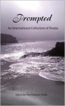 Prompted, an International Collection of Poems - Pearl Ketover Prilik