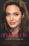 Angelina Jolie: Portrait of a Superstar - Rhona Mercer