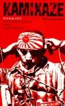 Kamikaze. Nach dem Tagebuch eines Todesfliegers - Bohdan Arct