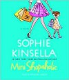 Mini-Shopaholic: A Novel -
