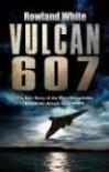 Vulcan 607 - Rowland White
