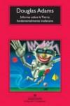 Informe sobre la tierra: fundamentalmente inofensiva (Spanish Edition) - Douglas Adams