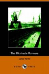 The Blockade Runners - Jules Verne