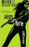 Aim and Fire - Cliff Ryder