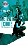 Haunted Echoes - Cindy Dees