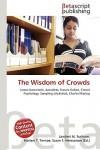 The Wisdom Of Crowds - Lambert M. Surhone, VDM Publishing, Susan F. Marseken