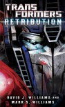 Transformers: Retribution - David J. Williams, Mark Williams