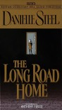 The Long Road Home - Anthony Fusco, Danielle Steel