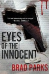 Eyes of the Innocent: A Mystery - Brad Parks