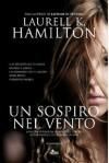 Un sospiro nel vento - Laurell K. Hamilton