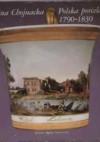 Polska porcelana 1790-1830 - Halina Chojnacka