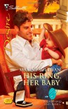 His Ring, Her Baby (Silhouette Desire, #2007) - Maxine Sullivan