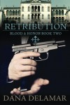 Retribution - Dana Delamar