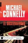 El Observatorio (Harry Bosch, #13) - Michael Connelly