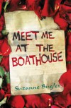 Meet Me At The Boathouse - Suzanne Bugler