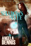 Shadows of Fate - Angela Dennis