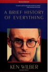 A Brief History of Everything - Ken Wilber