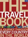 The Travel Book: A Journey Through Every Country in the World - Lonely Planet, Roz Hopkins, Janet Austin, Laetitia Clapton