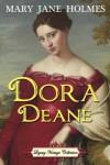 Dora Deane - Mary Jane Holmes, Jennifer Quinlan