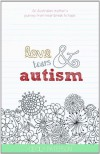 Love Tears  & Autism - Cecily Paterson
