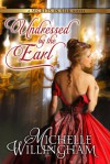 Undressed by the Earl  - Michelle Willingham