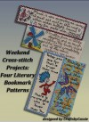 Weekend Cross-stitch Projects: Four Literary Bookmark Patterns - CraftsbyCassie