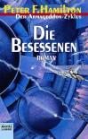 Die Besessenen (Armageddon-Zyklus, #5) - Peter F. Hamilton