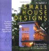 The Big Book of Small House Designs: 75 Award-Winning Plans for Houses 1,250 Square Feet or Less - Black Dog Publishing, Catherine Tredway