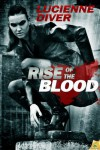 Rise of the Blood (Latter-Day Olympians, # 3) - Lucienne Diver